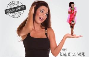 stand-up-reflexivo-rosalia-schwark-porto-alegre-sortimentos